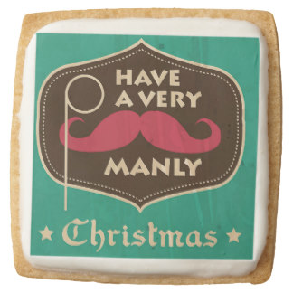 Have a Very Manly Christmas